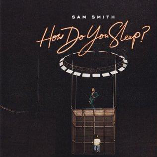 Sam Smith - How Do You Sleep