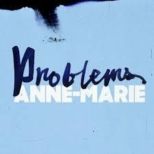 Anne Marie - Problems