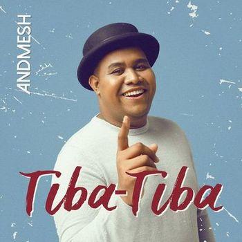 Andmesh - Tiba-Tiba