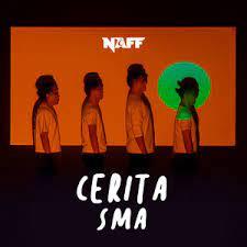Naff - Cerita SMA
