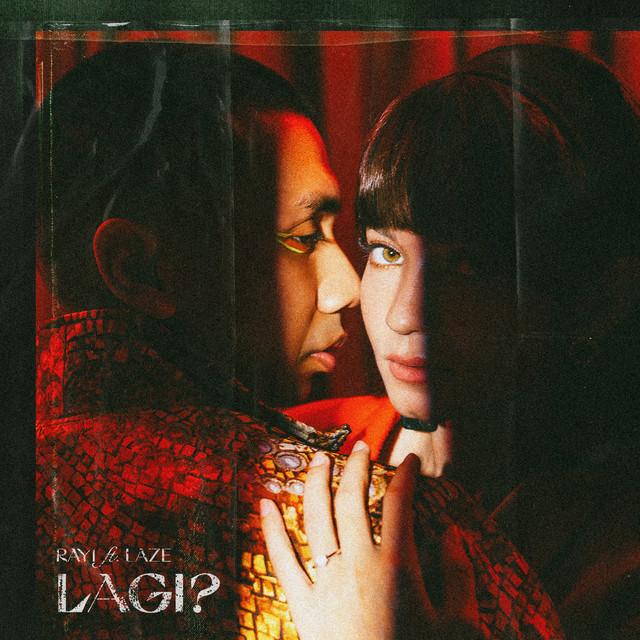Rayi Putra ft Laze - Lagi