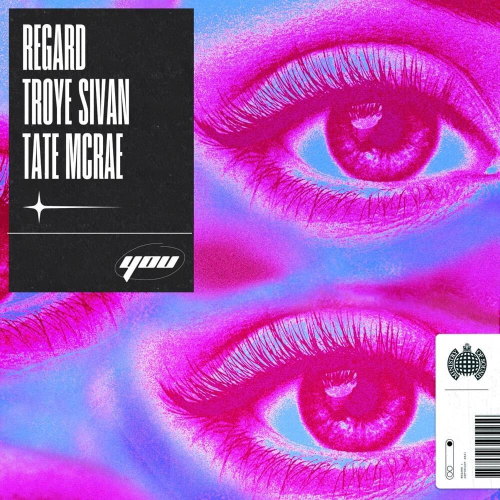 Regard, Troye Sivan & Tate McRae - You